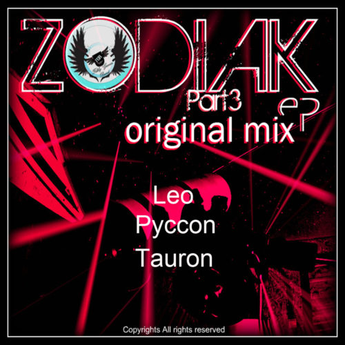 Zodiak EP – Part 3 (Original Mixes)