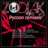 Zodiak EP - Pyccon (The Remixes)