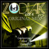 Zodiak EP - Part 4 (Original Mixes)