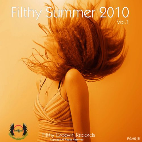 Filthy Summer 2010 Vol 1