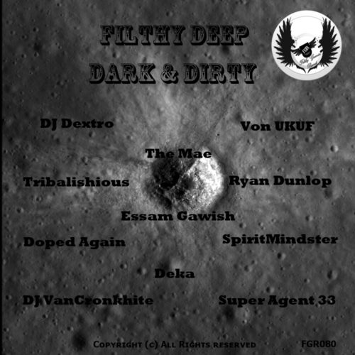 Filthy Deep, Dark & Dirty Vol.1