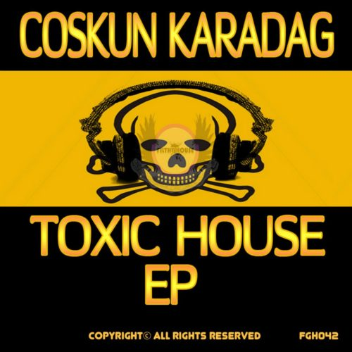 Toxic House EP