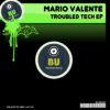 Troubled Tech EP