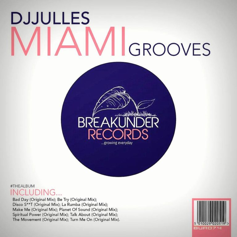 DJ Julles – Miami Grooves Out Now!!